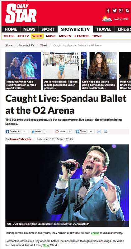 Image usage - Daily Star online 19 March 2015 - Spandau Ballet live at The O2 Arena, 17 March 2015