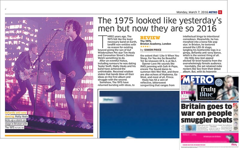 Image usage - Metro newspaper 7 March 2016 - The 1975 live at O2 Academy Brixton, 5 March 2016