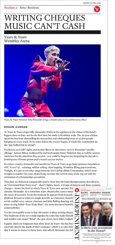 Image usage - The Independent newspaper 12 April 2016 - Years & Years live at the SEE Arena Wembley 9 April 2016