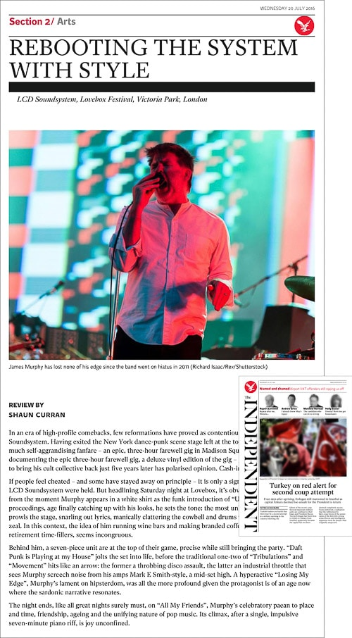 Image usage - The Independent print newspaper 20 July 2016 - LCD Soundsystem live at Lovebox Festival 2016