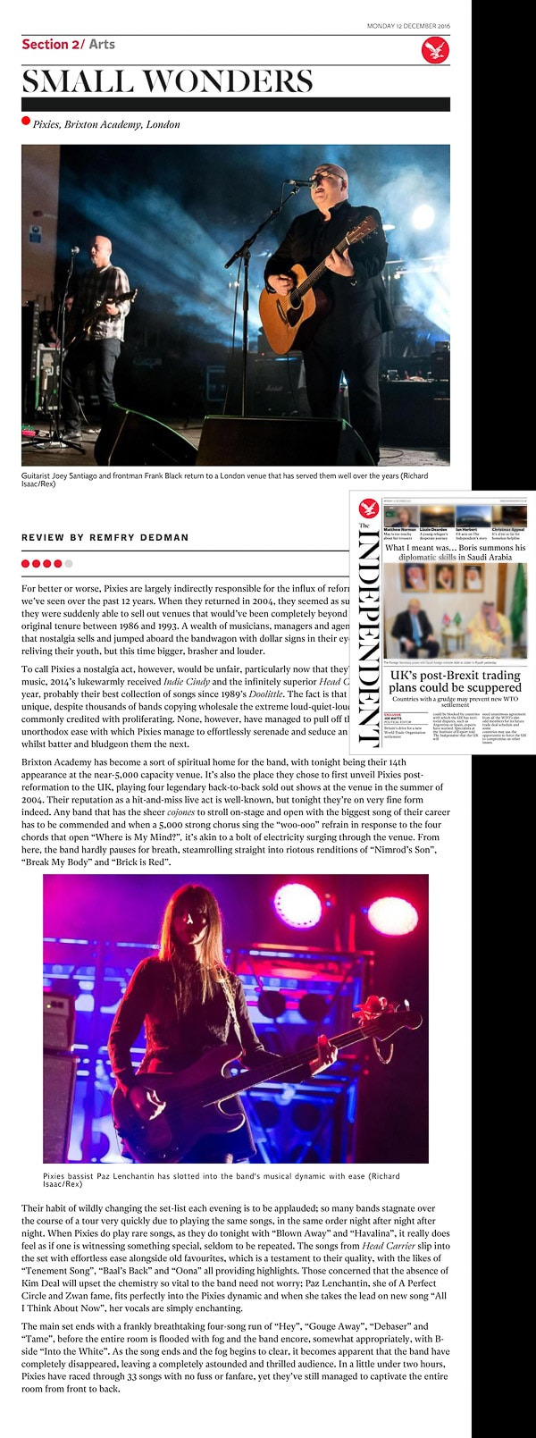 Image usage - The Independent print newspaper 12 December 2016 - Pixies live at Brixton Academy 28 November 2016