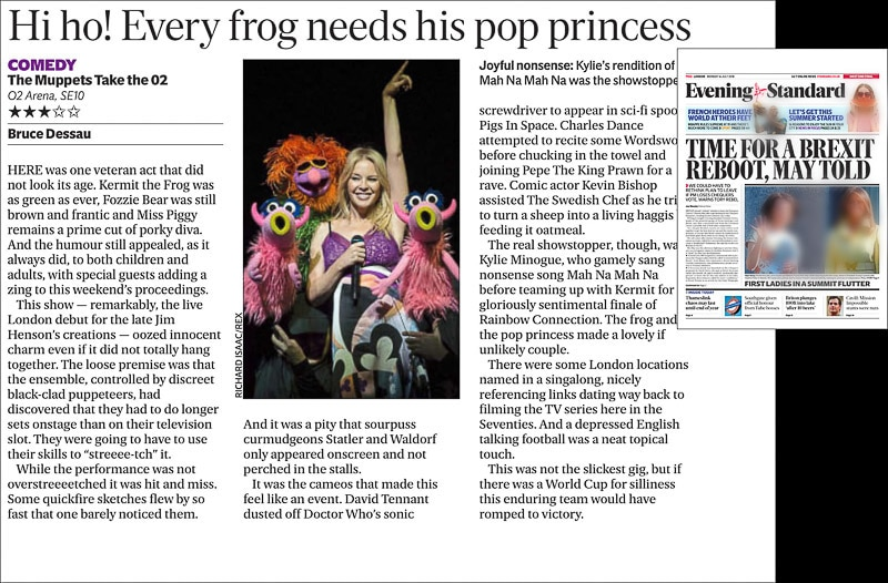 Image usage - The Evening Standard Newspaper 16/7/2018 - The Muppets Take the O2 with Kylie Minogue at The O2 Arena 13/7/2018